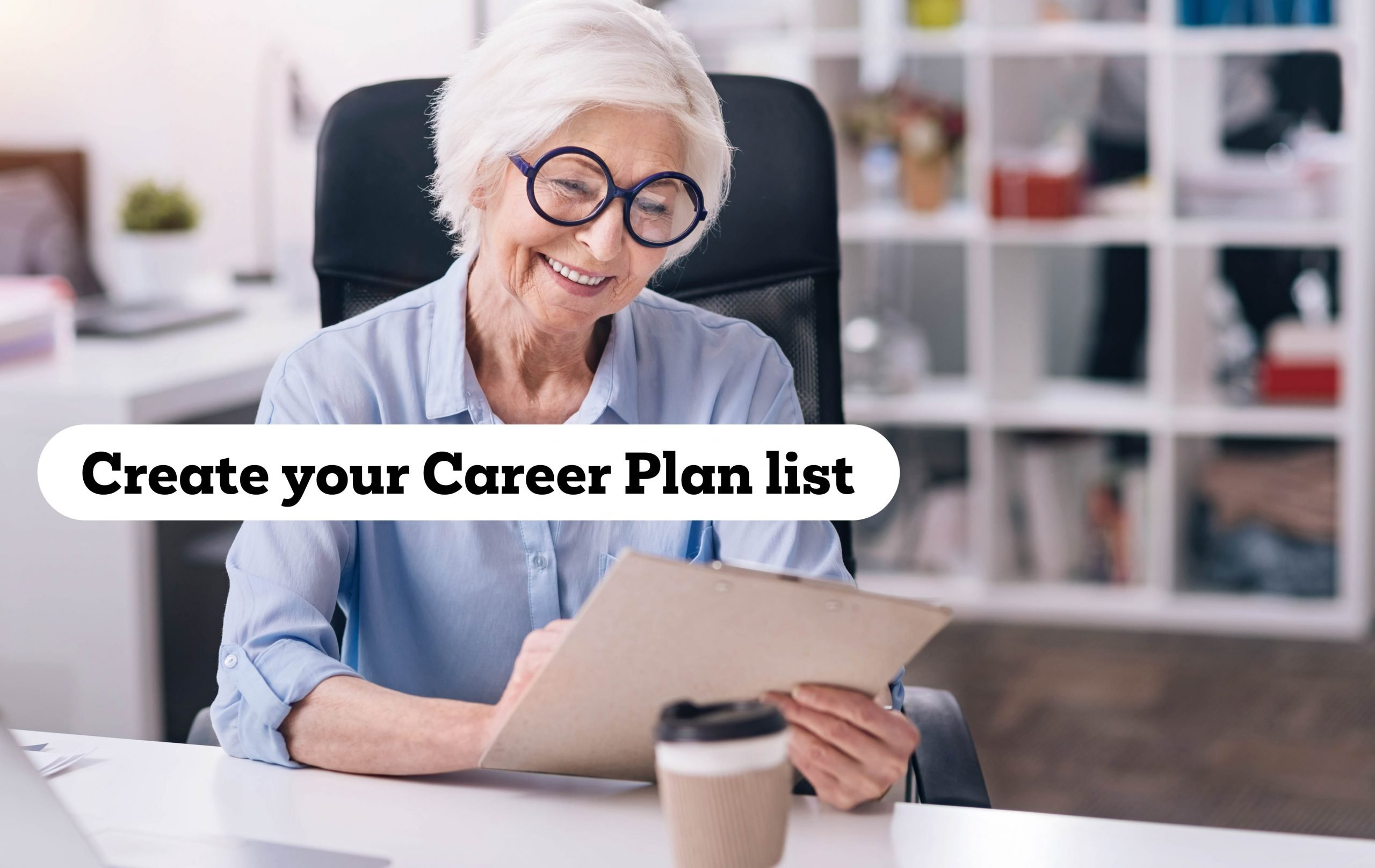 Getting a job in your 50s: a mature aged woman listing her career plan