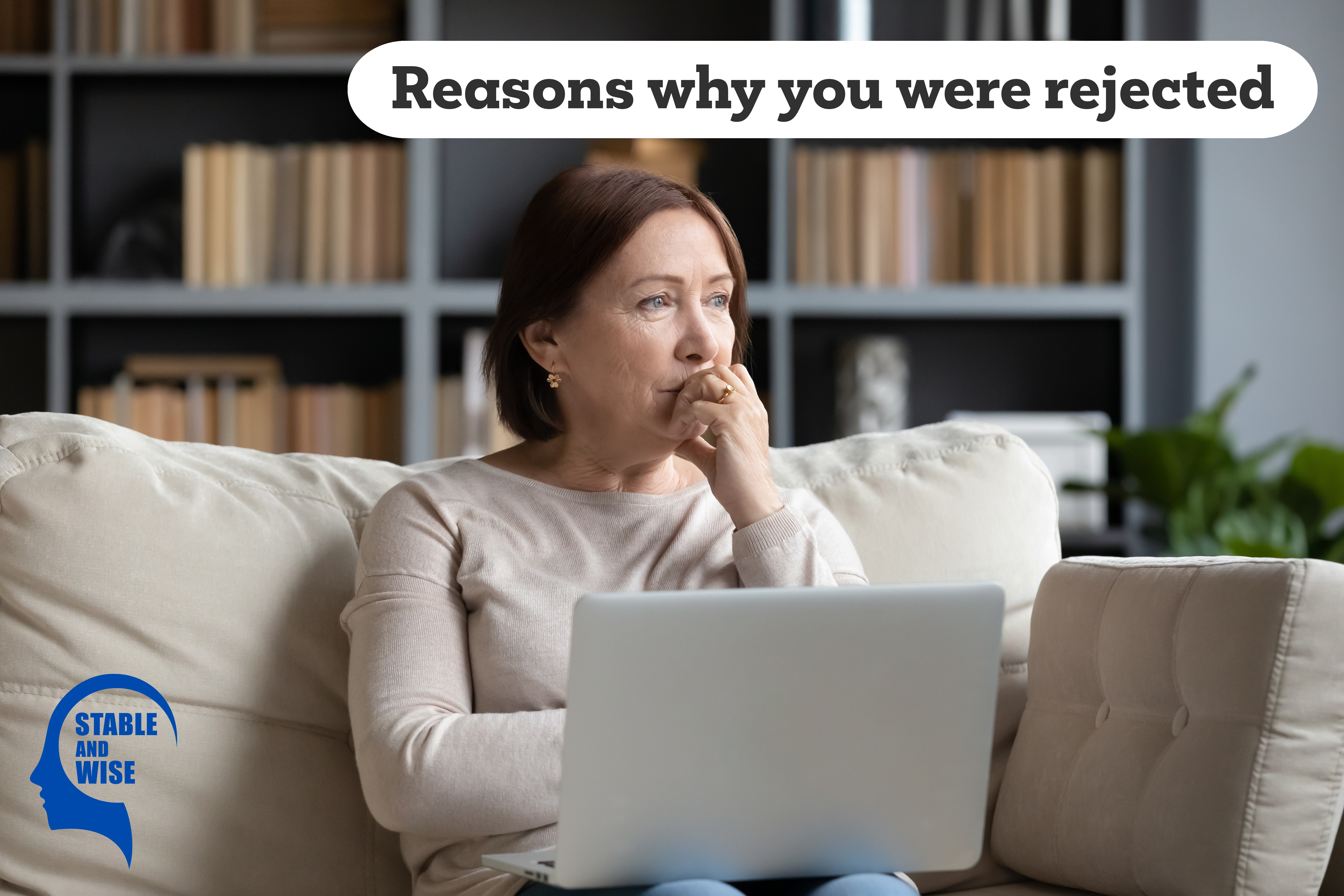 Reasons why you were rejected