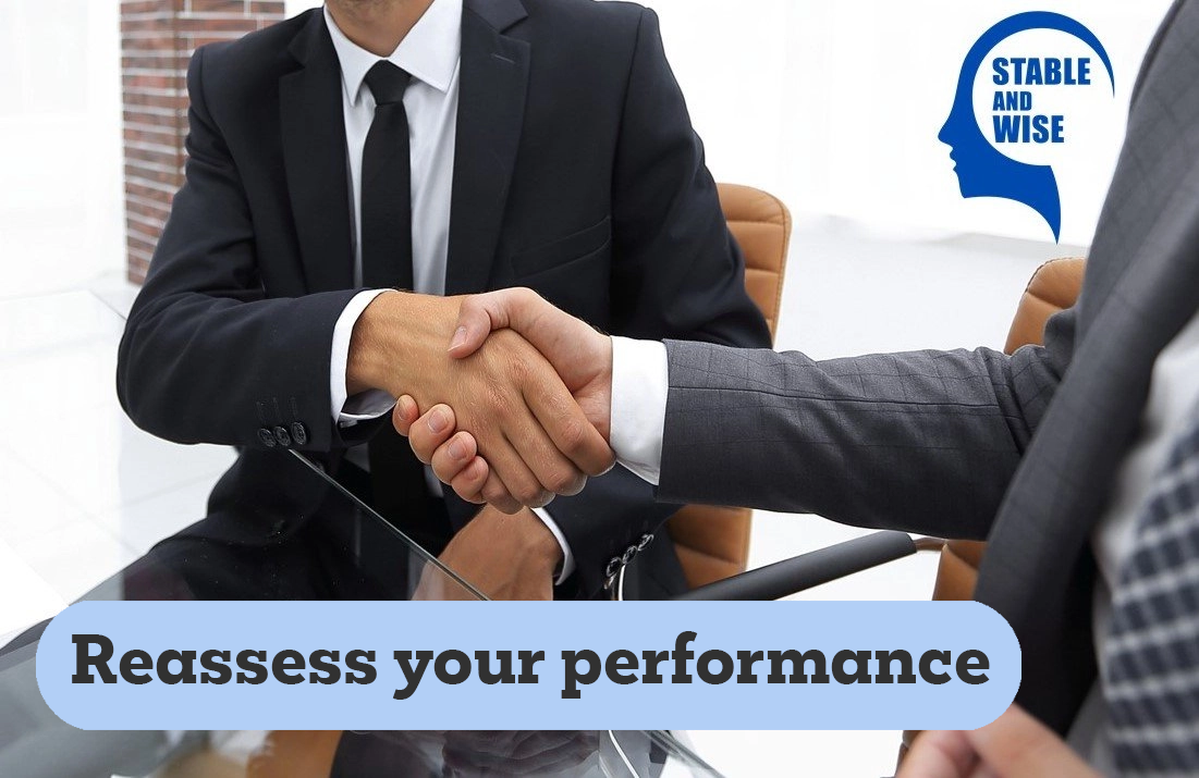 Reassess your performance